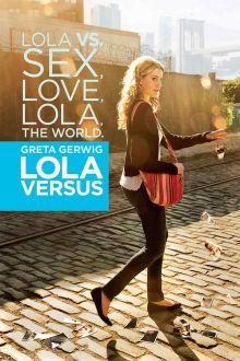 Lola Versus The Movie