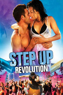 Step Up: Revolution The Movie