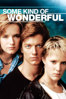 Some Kind of Wonderful The Movie