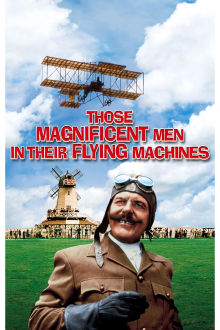 Those Magnificent Men in Their Flying Machines The Movie