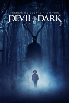 Devil In The Dark The Movie