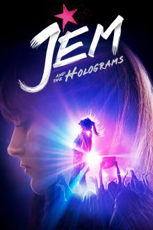 Jem And The Holograms The Movie