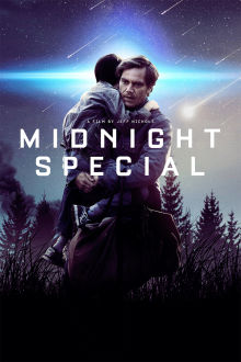 Midnight Special The Movie