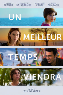Un meilleur temps viendra The Movie