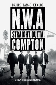 Straight Outta Compton (Version française) The Movie