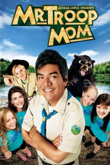 Mr. Troop Mom The Movie