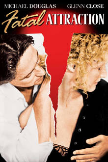 Fatal Attraction The Movie