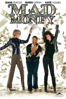 Mad Money The Movie