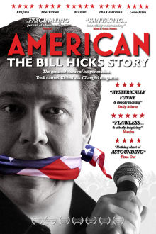 American: The Bill Hicks Story The Movie