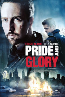 Pride and Glory The Movie
