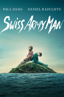 Swiss Army Man The Movie