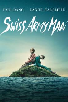 Swiss Army Man The Movie