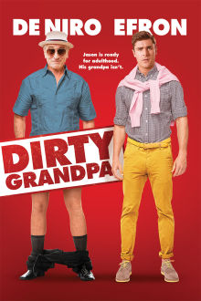Dirty Grandpa The Movie
