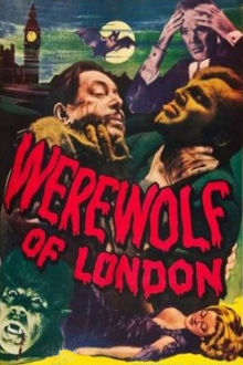 Werewolf of London The Movie