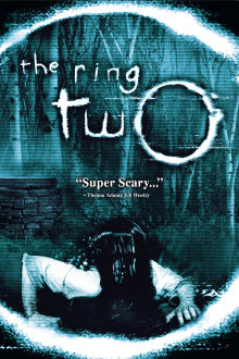 The Ring Two The Movie