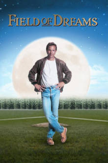 Field of Dreams The Movie