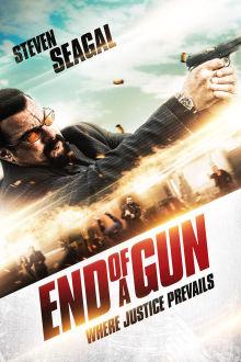 End of a Gun The Movie