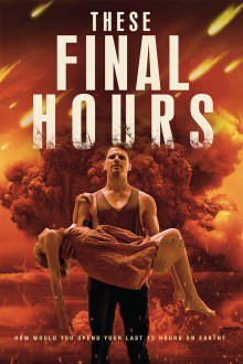 These Final Hours The Movie