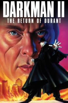 Darkman II: The Return of Durant The Movie