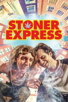 Stoner Express The Movie