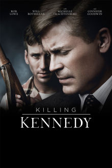 Killing Kennedy The Movie