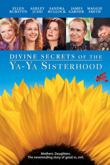 Divine Secrets of the Ya-Ya Sisterhood The Movie