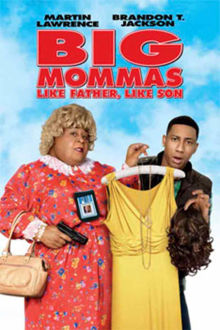 Big Mommas: Like Father, Like Son The Movie