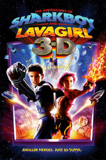 Adventures of Sharkboy and Lavagirl The Movie