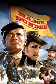 Major Dundee The Movie