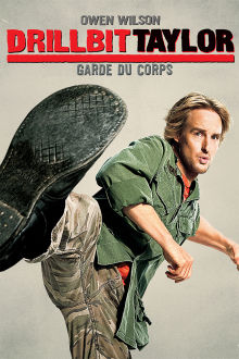 Drillbit Taylor : Garde du corps The Movie