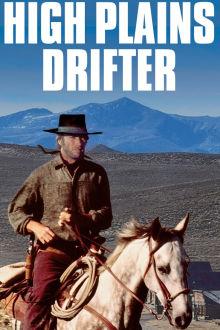 High Plains Drifter The Movie