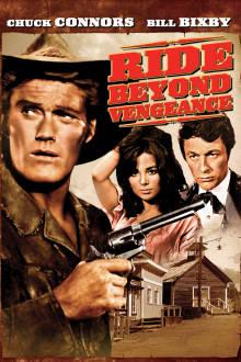 Ride Beyond Vengeance The Movie
