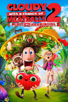 Cloudy With a Chance of Meatballs 2 (VF) The Movie