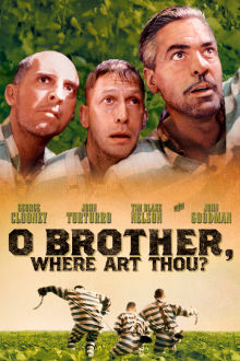 O Brother, Where Art Thou? The Movie