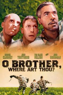 O Brother, Where Art Thou? The Movie