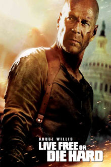 Live Free or Die Hard (Unrated) The Movie