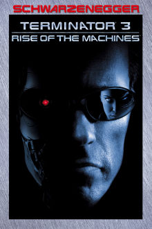 Terminator 3: La guerre des machines The Movie