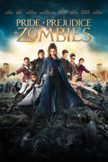 Pride and Prejudice and Zombies The Movie