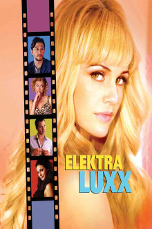 Elektra Luxx The Movie
