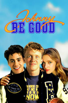 Johnny Be Good The Movie