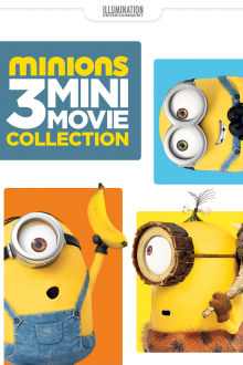 Minions: 3 Mini-Movie Collection The Movie