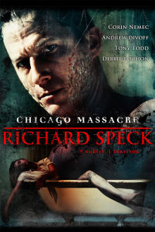 Chicago Massacre: Richard Speck The Movie