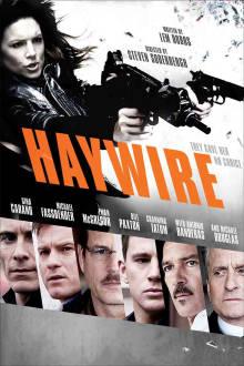 Haywire The Movie