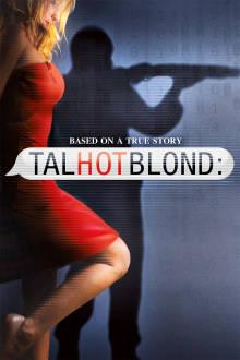 Talhotblond The Movie