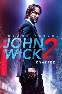 John Wick: Chapter 2 The Movie