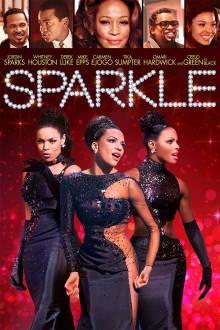 Sparkle The Movie