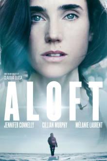 Aloft The Movie