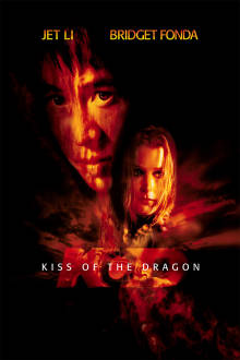 Kiss of the Dragon The Movie