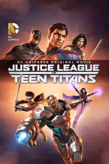 Justice League vs Teen Titans The Movie