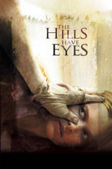 The Hills Have Eyes The Movie
